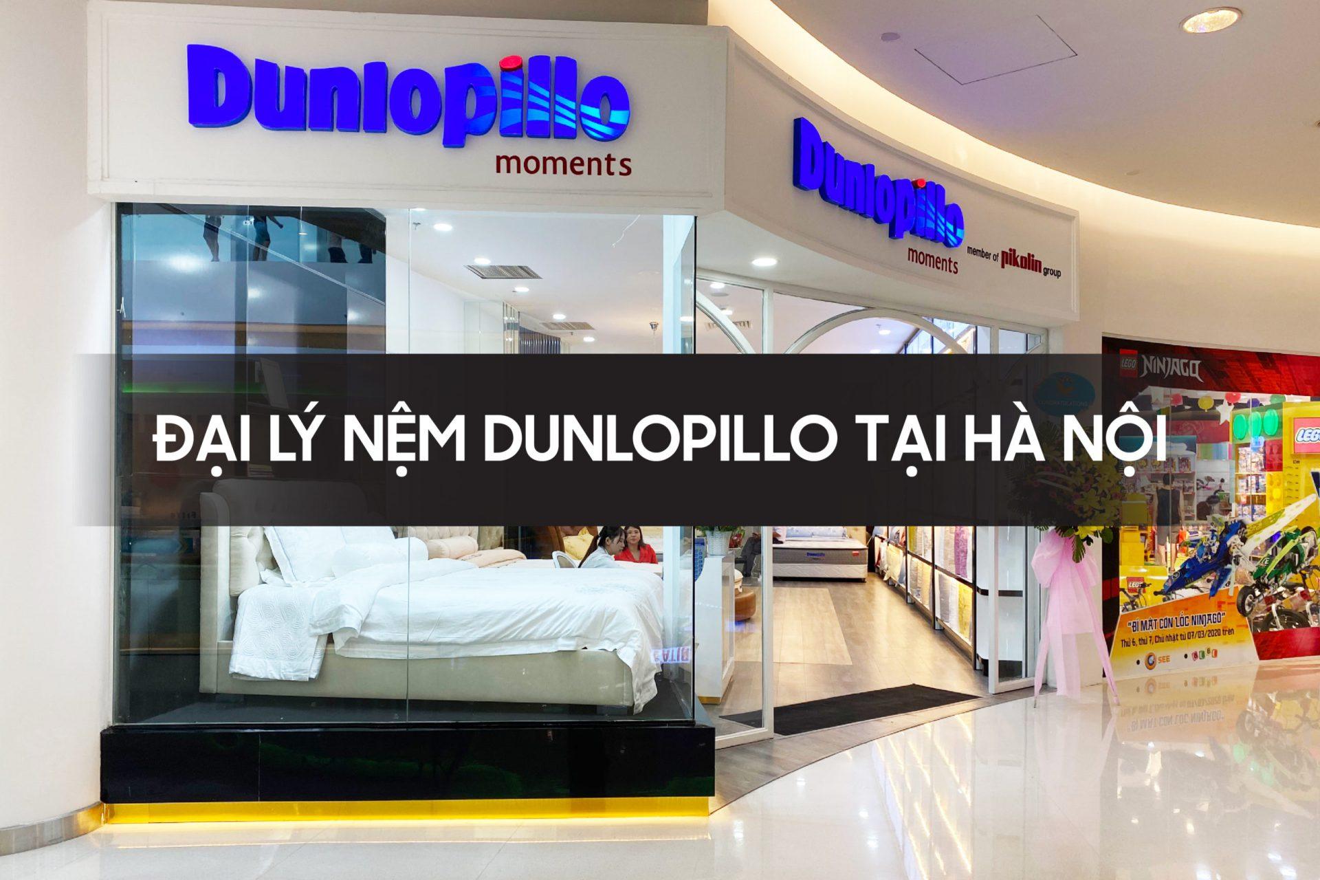 Đại lý nệm Dunlopillo tại Hà Nội